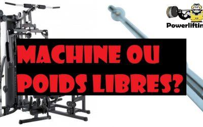 Faut-il utiliser des machines ou des poids libres ?