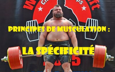 Principes de musculation : Le principe de spécificité (III)