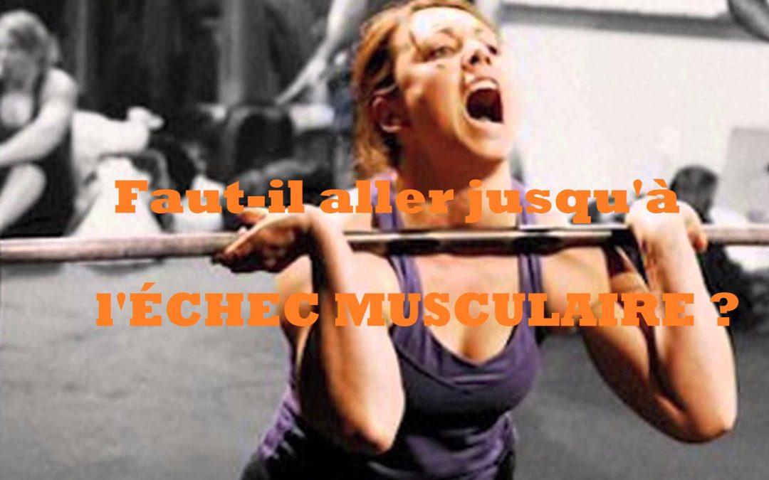 Faut-il s'entrainer en musculation jusqu'à l'échec musculaire ou non ?