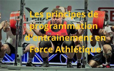 Les principes de programmation d'entrainement en Force Athlétique